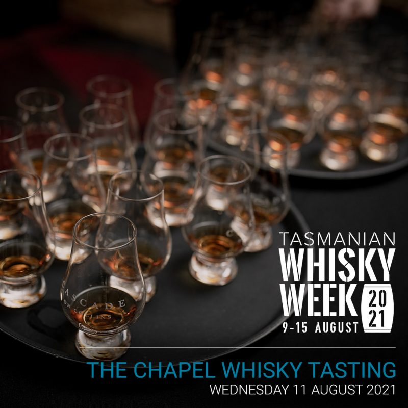 The Chapel Whisky Tasting Event 2021